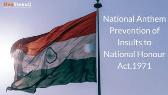 National Anthem-Prevention of Insults to National Honour Act,1971