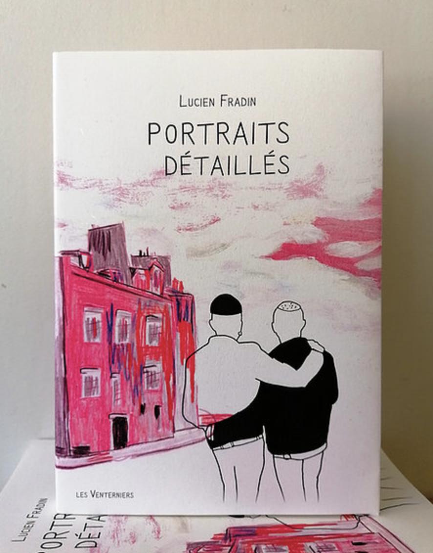 Lucien Fradin portraits détaillés, un roman graphique pédé