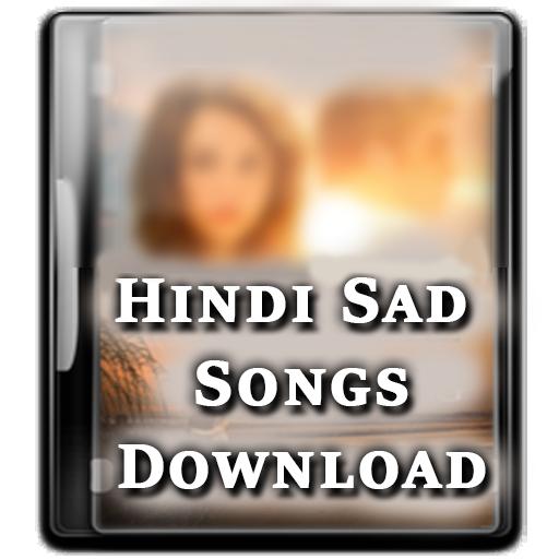 Hindi Sad Songs Download