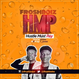 HMP(Hustle must pay) prod by shotee Upload Your Music Free