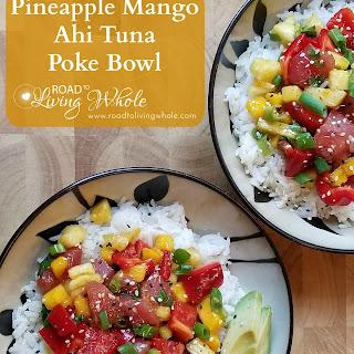 Pineapple Mango Ahi Tuna Poke Bowl.