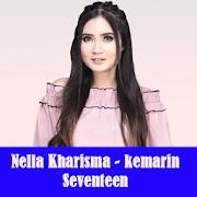 Nella Kharisma - Kemarin Seventeen APK