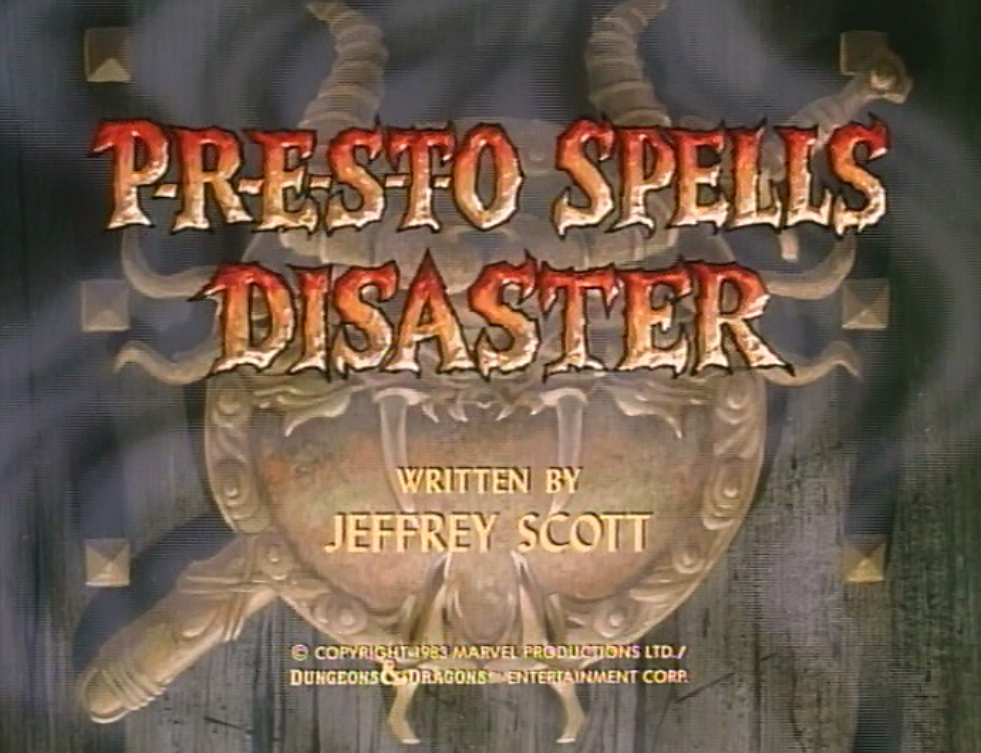 P-R-E-S-T-O Spells Disaster title card
