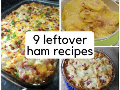 9 Leftover Ham Recipes