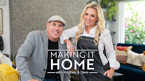 Making It Home With Kortney & Dave thumbnail