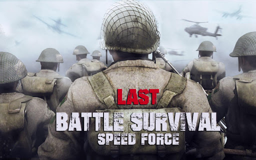 Last Battle Survival : Speed Force for PC