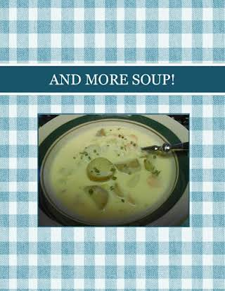 AND MORE SOUP!