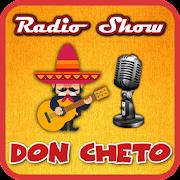 Radio Show Don Cheto