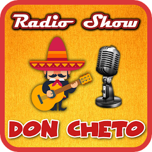 Radio Show Don Cheto