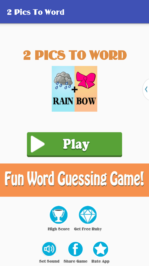 Pics To Word - 2 Pics 1 Word – Fun Word Guessing