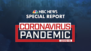 NBC News Special Report: Coronavirus Pandemic thumbnail