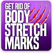 Get Rid of Body Stretch Marks Naturally