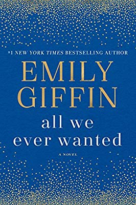 Image result for all we ever wanted by emily giffin