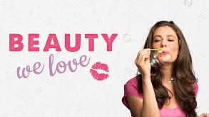 Beauty We Love thumbnail