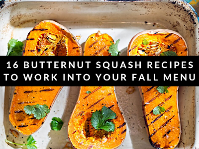 16 Butternut Squash Recipes to Work into Your Fall Menu