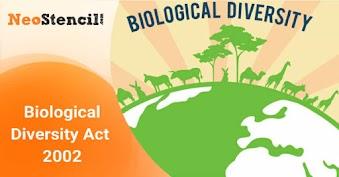 Biological Diversity Act - 2002