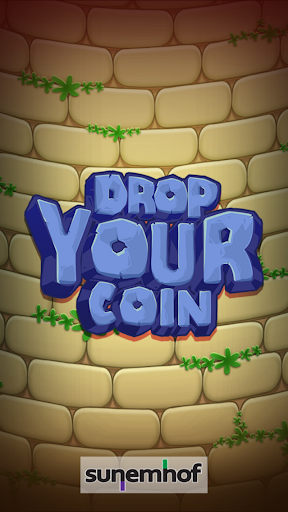 Drop Your Coin