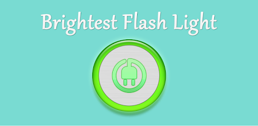 Brightest Flash Light - Apps on Google Play