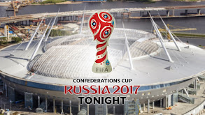 FIFA Confederations Cup Tonight thumbnail