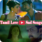 Tamil Love And Sad Songs Video