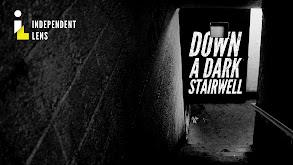 Down a Dark Stairwell thumbnail