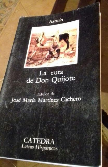 La ruta de Don Quijote.- Azorín