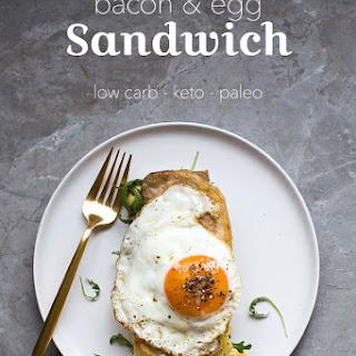 Keto Bacon & Egg Sandwich.