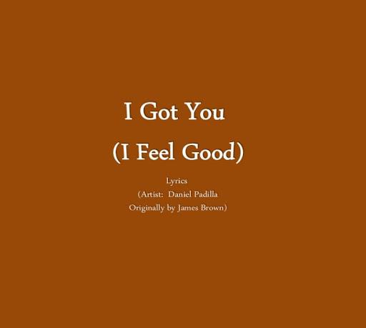 I Got You I Feel Good