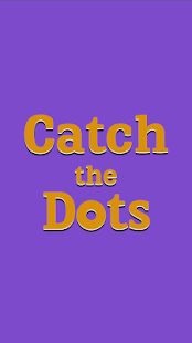 Catch the Dots: Addictive game- screenshot thumbnail