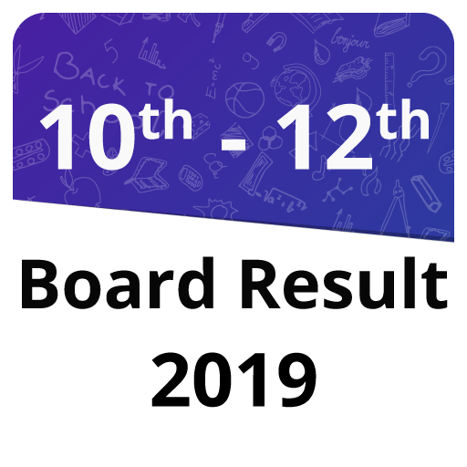 10th Board Result 2019, 12th Board Result 2019 - Apps on