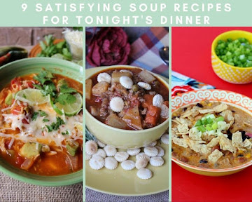 9 Satisfying Soup Recipes For Tonight's Dinner