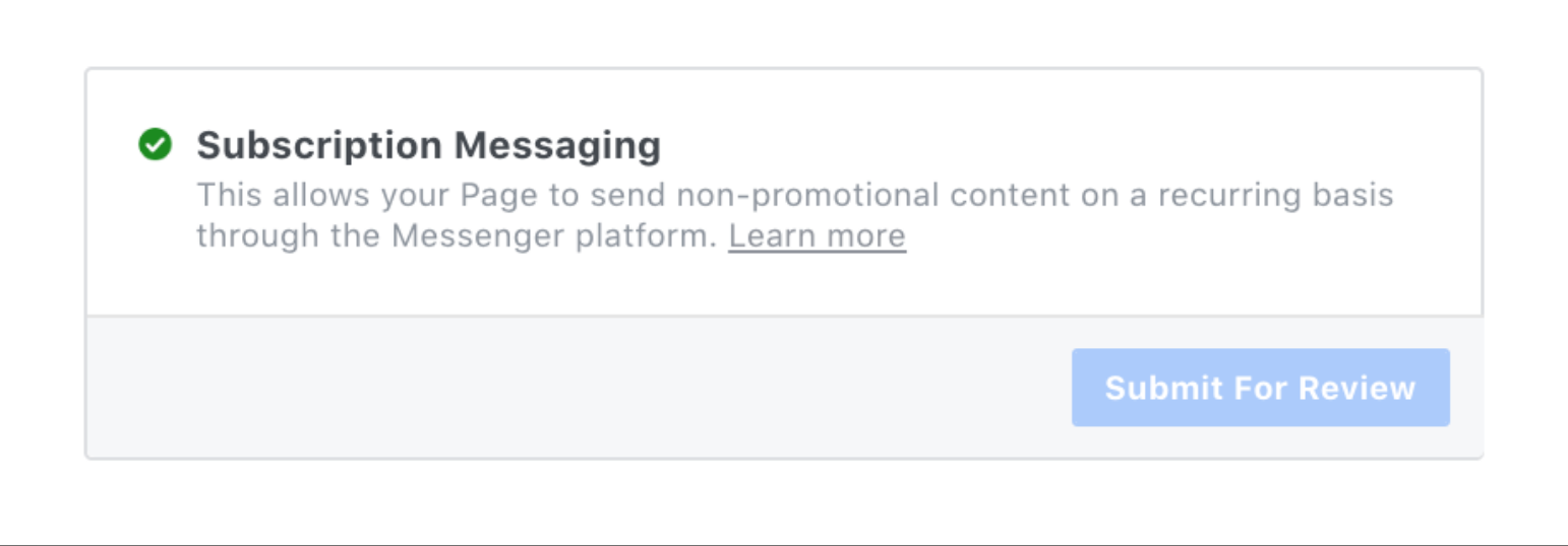 Being Approved Facebook Subscription Messaging
