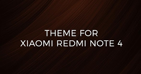 Xiaomi Redmi Note 4 Wallpaper: Theme For Xiaomi Redmi Note 4