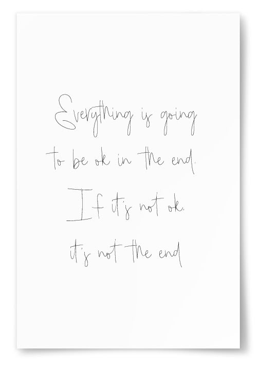 """Poster """"Everything is going to be ok..."""""""