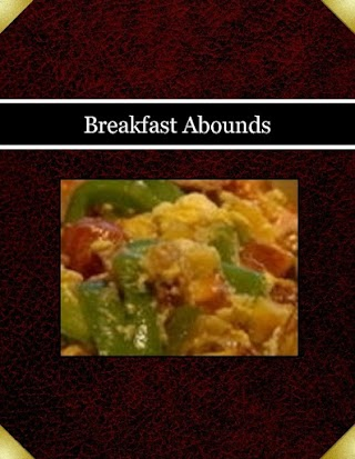 Breakfast Abounds