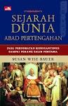 """""""Sejarah Dunia Abad Pertengahan - Dari Pertobatan Konstantinus Sampai Perang Salib Pertama - Susan Wise Bauer"""""""