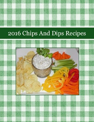 2016 Chips And Dips Recipes