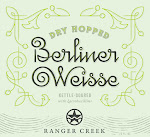 Ranger Creek Dry Hopped Berliner Weisse