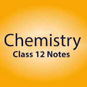 Chemistry Notes for Class 12