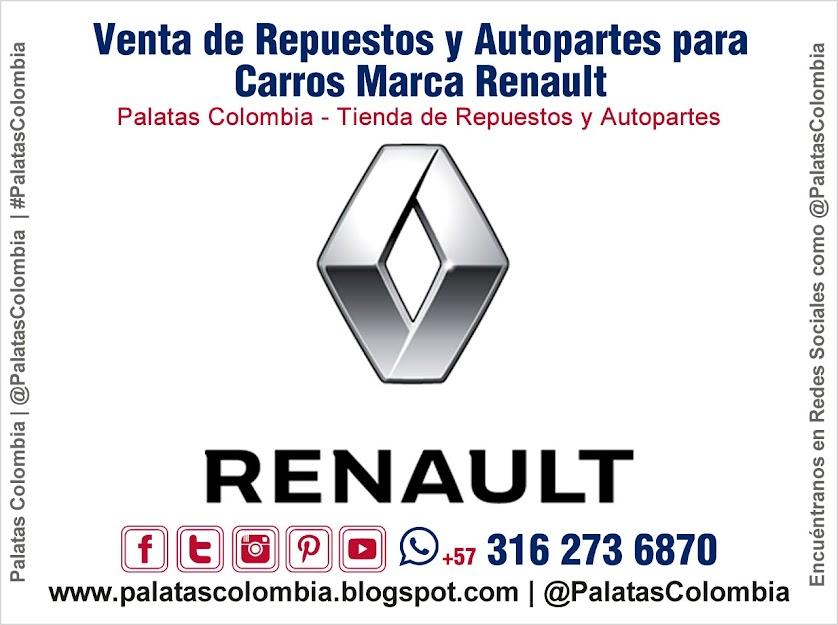 Venta de Repuestos y Autopartes para Carros Marca Renault en Bucaramanga | Palatas Colombia Repuestos y Autopartes @PalatasColombia WhatsApp +57 3162736870