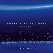 Worship At The Well Volume 1