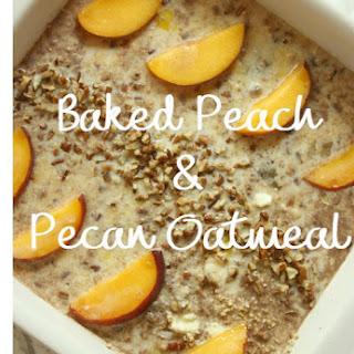 Baked Peach & Pecan Oatmeal