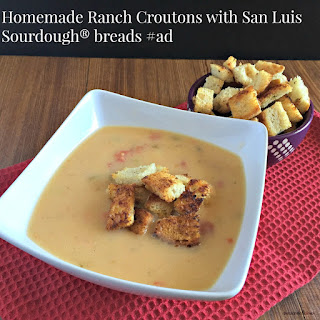 Homemade Ranch Croutons with San Luis Sourdough® breads #ad