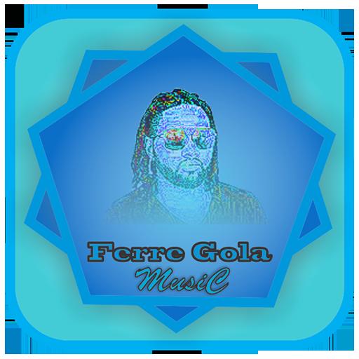 Ferre Gola Songs - Apps on Google Play