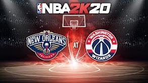 NBA2K20: New Orleans Pelicans at Washington Wizards thumbnail