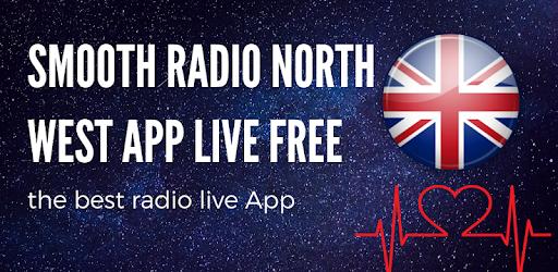 Smooth Radio North West App live - Google Play'də Tətbiqlər