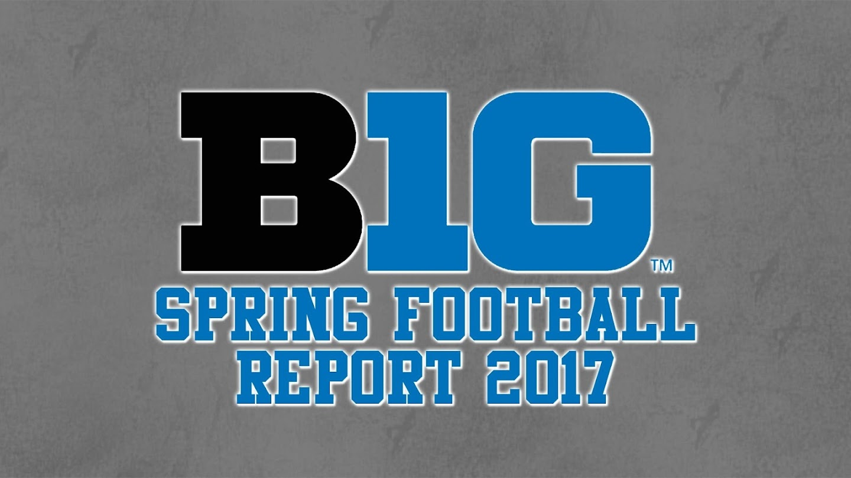 B1G Spring Football Report 2017