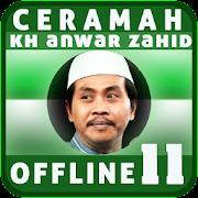 Ceramah KH Anwar Zahid Offline 11