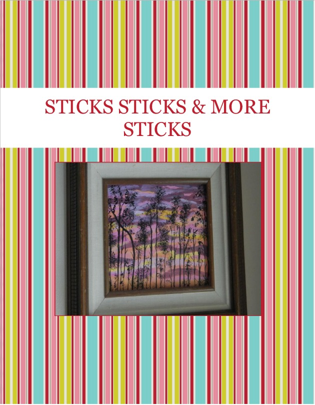 STICKS  STICKS & MORE STICKS