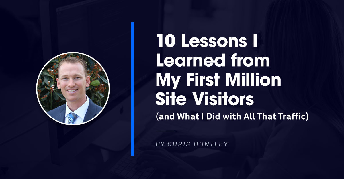 How Chris Huntley Got 1 Million Site Visitors and 40,000 Insurance Sales Leads